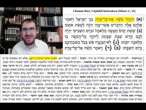 Chumás-Rási, Vájákhél-Pekudé 1., (35:1-14)