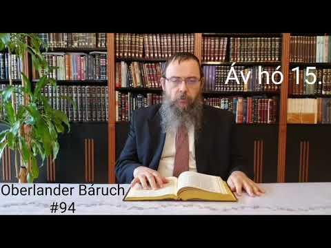 094 Engesztelés napja – Oberlander Báruch (Áv hó 15. és Yom Kippur)
