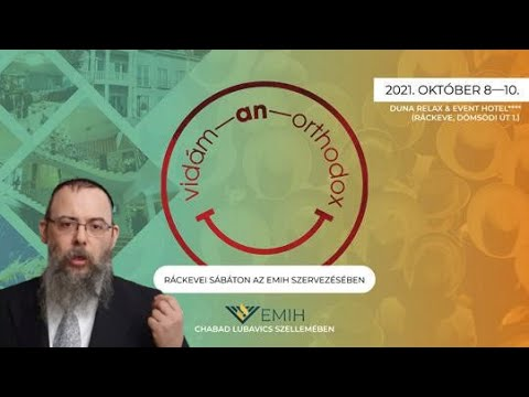 412 Vidám-an-ortodox közösségi hétvége – Oberlander Báruch (újrakezdtük előlről a Tórát)